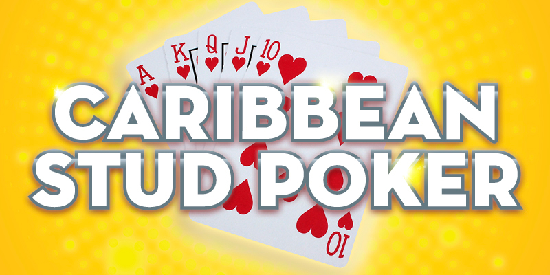 Learn to play Caribbean Stud Poker